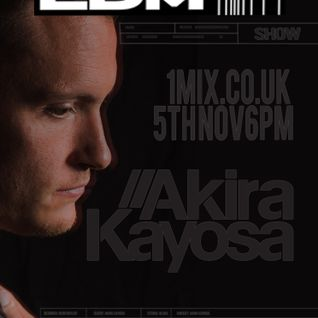 067 The EDM Show with Alan Banks & guest Akira Kayosa