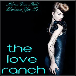 The Love Ranch (WHERE LARRY ATE CALI MIX)