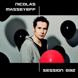 Session #032 - Nicolas Masseyeff (2009/08/12)
