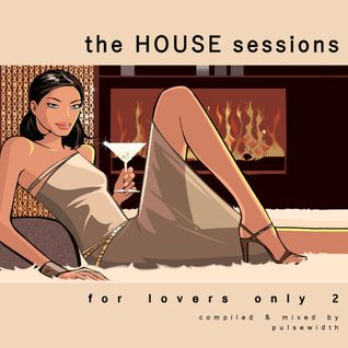 The House Sessions: For Lovers Only 2