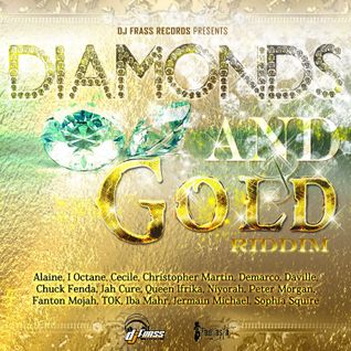 Diamonds And Gold Riddim Mix Promo (DJ Frass - 2013) - Selecta Fazah K.