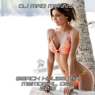 Memorial Day 2015 Beach House Mix