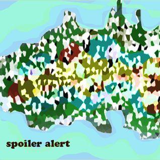 Spoiler Alert 7/20 MixTape Release