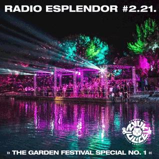 "Radio Esplendor #2.21 ""The Garden Festival Special"""