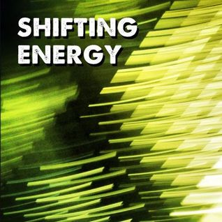 shifting energy