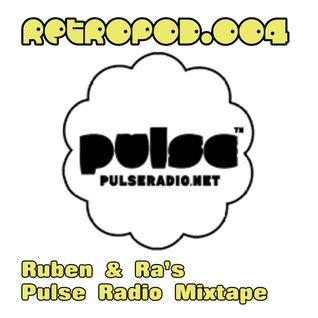 RETROPOD004 - Ruben & Ra's Pulse Radio mixtape (Nov 2011)