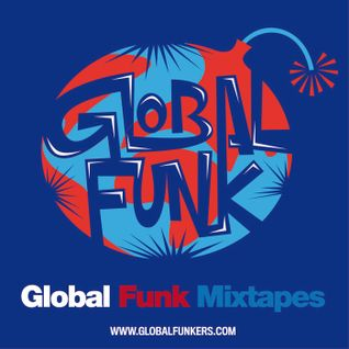 Global Funk Mixtape 009
