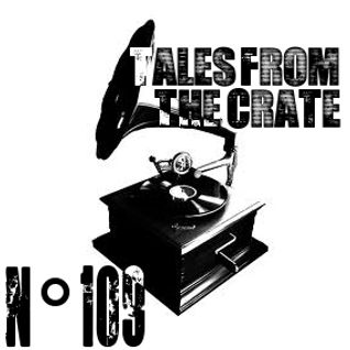 Tales From The Crate Radio Show #109 Part 02