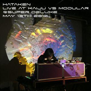 Hataken - Modular Live at Kaiju vs Modular _ Super deluxe _May 13th 2016