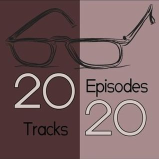 Episode 40(B)- 20/20 Playlist