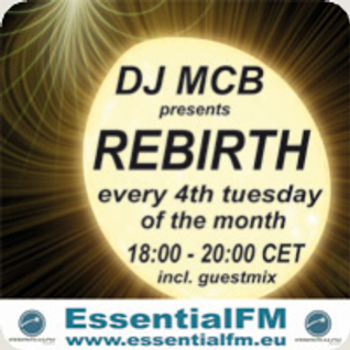 DJ MCB presents Rebirth 002 on EssentialFM – Domased Electronica Guest Mix