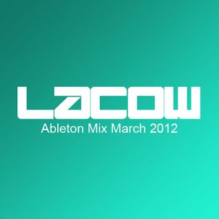 Ableton Mix March 2012