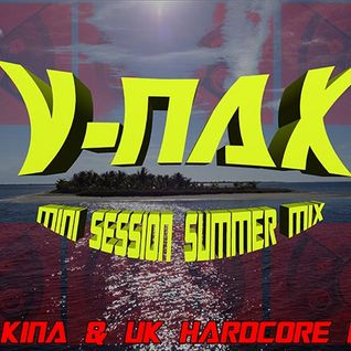 V-NAX SUMMER MINI MIX 2015