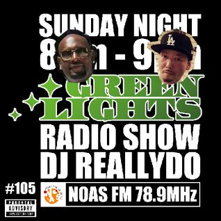 Green Lights Radio Show [  #105] July 20, 2014 - Noas FM 78.9MHz (JOZZ0AX-FM)