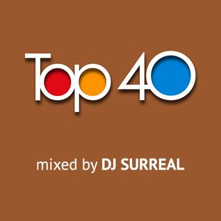 Top 40 Mix 02/05/2016 (DJ Surreal)