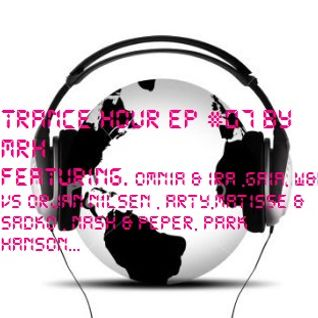 Trance Hour Ep 07 (06-03-2012)