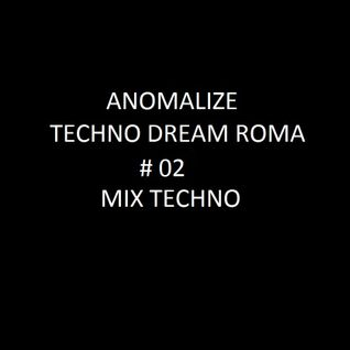 Techno Dream # 02 ( Techno Mix )