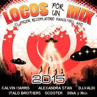 V.A Locos por un Mix 2015 (Megamix)