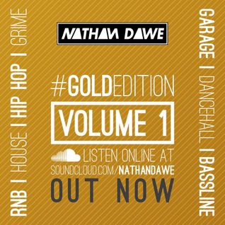 MIXTURE | GOLD EDITION Volume 1 | FOLLOW MY TWITTER @NATHANDAWE