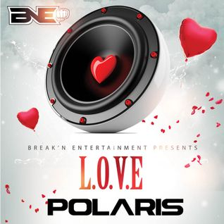 BNE presents L.O.V.E mixed by Polaris