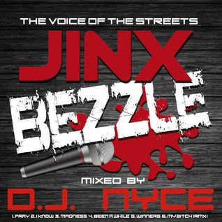 JINX BEZZLE - THE VOICE OF THE STREETS