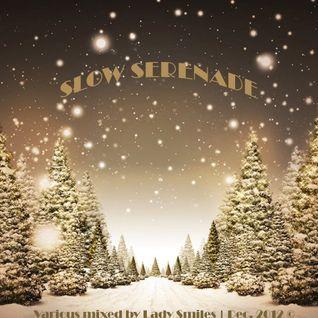 Epi.61_Lady Smiles swinging Nu-Jazz Xpress_SLOW SERENADE mix_Dec. 2012