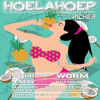 HoelaHoep Mixtape by Dj Richer {7.5.'16 @ Worm, Rotterdam)