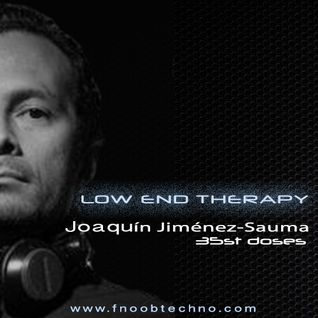 LOW END THERAPY 35st doses ft Joaquín Jiménez-Sauma