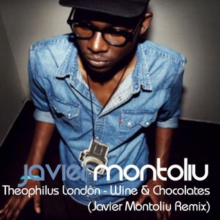 Theophilus London - Wine & Chocolates (Javier Montoliu Remix)