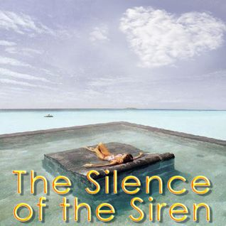 The Silence of the Siren