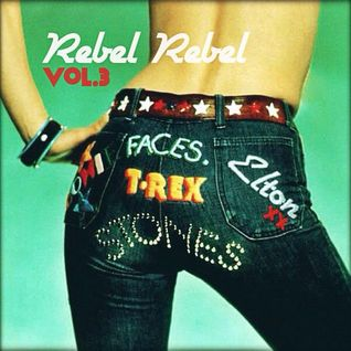 Rebel Rebel Vol.3