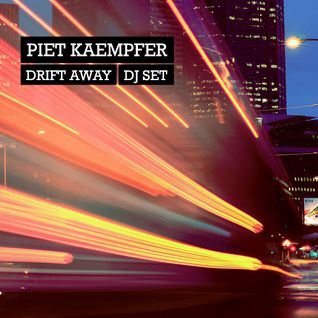 Piet Kaempfer - Drift Away