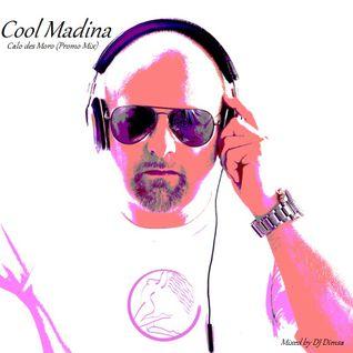 Calo des Moro' Cool Madina Album Promo Mix (DJ Dimsa)