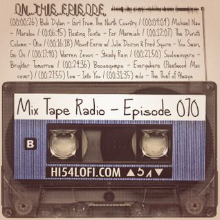 MIX TAPE RADIO | EPISODE 070