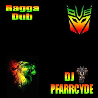 Ragga Dub [Mix Tape] - (July 2012)