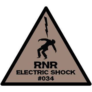 RNR - Electric Shock #034 (March '15)
