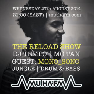 The Reload Show: Wednesday 27th August - muthafm.com
