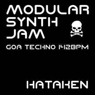 Hataken - Modular live _Goa Techno_ 142bpm Sep 7 2016