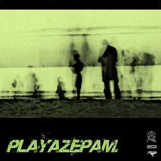 Playazepam - Autumn 2016