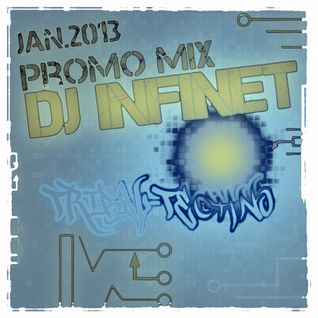 Dj Infinet - Jan 2013 mixdown