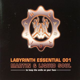Martin & Liquid Soul ‎– LABYRINTH ESSENTIAL 001 [2006]