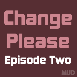 Change Please : Homeless In London : Episode Two
