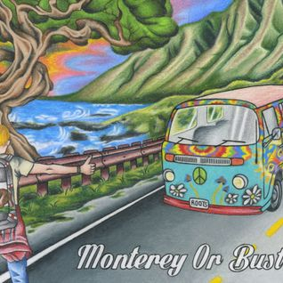 'Monterey Or Bust' Album Selections Mix