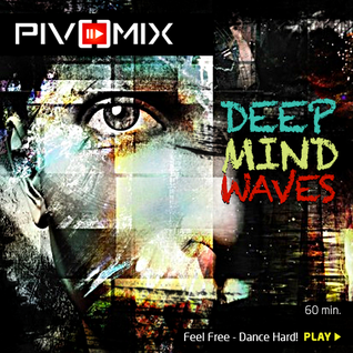 PIVOMIX - Deep Mind Waves