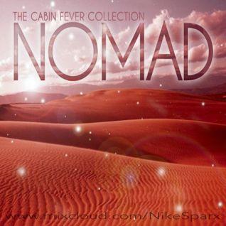 Cabin Fever... Nomad