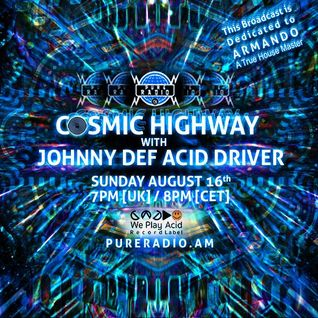 Cosmic Highway_16AUG2015 (Armando Tribute)