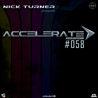 Nick Turner - ACCELERATE #058
