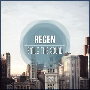 Regen // Smile This Mixtape #22