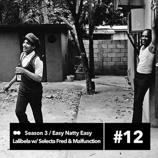 Lalibela 3.12 || 01.03.2015 || Easy Natty Easy with Selecta Fred