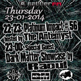The Antemyst - Platinum Impact 56 (Gabber.fm) 23-01-2014